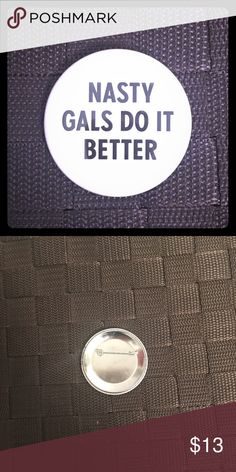 Nasty Gal Pin Got this Pin win I worked for Nasty Gal. Girls were crazy about them everyone wanted one! Rare! Nasty Gal Jewelry Brooches