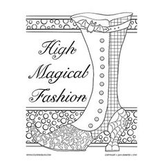 "Regency era style witch's boot with the words ""High Magical Fashion. Printable Coloring Pages, Adult Coloring Pages, Coloring Books, Witch Boots, New Art, Color Inspiration, How To Draw Hands, Words, Halloween"