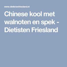 Chinese kool met walnoten en spek - Dietisten Friesland