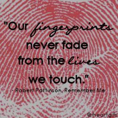 our fingerprints never fade from the lives we touch- maybe next tattoo Quotable Quotes, Lyric Quotes, Tattoo Quotes, Qoutes, Love Story Quotes, Quotes To Live By, Anatole France, Mothers Day Quotes, Some Quotes