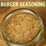 This Burger Seasoning Blend is my go-to seasoning for making the best burger patty recipe. It adds an incredible flavor boost to any burger recipe. Homemade Spice Blends, Homemade Spices, Homemade Seasonings, Spice Mixes, Homemade Grill, Spice Rub, Spice Jars, Best Burger Patty Recipe, Best Burger Sauce