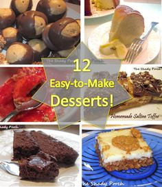 There are cookies, cakes, candies, bars, and pies in this list of easy-to-make delights. To tickle the taste buds, the list includes chocolate, fruity, salty, and sweet treats...there is something for everyone!