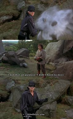 """I did that on purpose."" (The Princess Bride)"