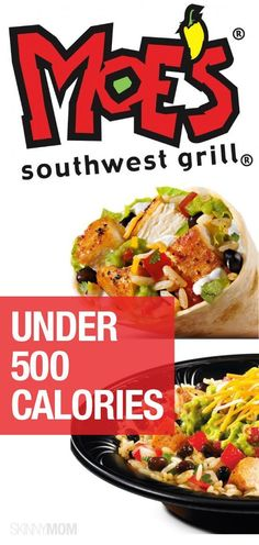The perfect Moe's menu for under 500 calories!