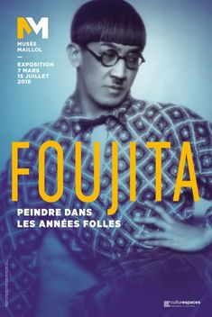 Exposition Foujita, peindre dans les années folles -Mars 2018/ Juillet 2018- Musée Maillol Expositions, Illustrations, Museum, Memories, Gallery, Cover, Movie Posters, Maillol, Inspiration