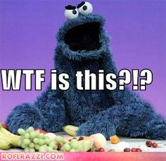 Cookie monster gets angry when you take away his cookies