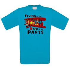 Flying by the Seat of my Pants Crew neck TShirt