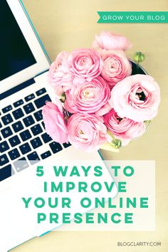 Grow your blog by improving your online presence in social media and beyond.