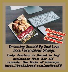Embracing Scandal By Suzi Love Book 1 Scandalous Siblings. #HistoricalRomance Lady Jamison is forced to beg assistance from her old nemesis, the Duke Of Sherwyn. Books2read.com/suziloveES