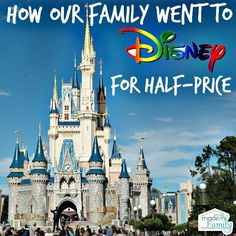 How our family went to Disney for half price