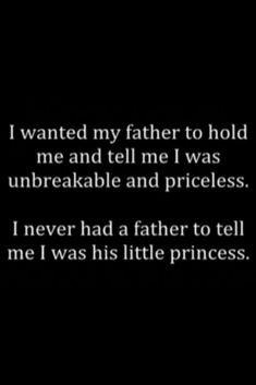 So true because mine left when I was a baby So wahr, weil ich gegangen bin, als ich ein Baby war Bad Dad Quotes, Broken Family Quotes, Mood Quotes, True Quotes, Qoutes, Absent Father Quotes, Bad Parenting Quotes, Deep Thought Quotes, Daughter Quotes