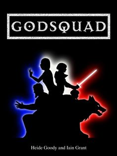 Godsquad by Heide Goody & Iain Grant