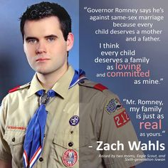 Zach Wahls, a son any family -- any KIND of family -- would be proud of.
