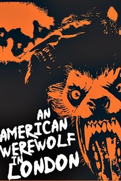 An American Werewolf In London- Now here's a poster that really captures the scary that is AAWIL.