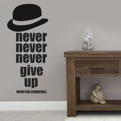 Never Give Up Winston Churchill Wall Quote Vinyl Wall Art Stickers Decals (wv32)