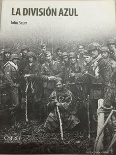 LA DIVISIÓN AZUL. OSPREY (Militar - Libros y Literatura Militar)
