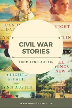 Must-Read Civil War Stories from Bestselling Author Lynn Austin. Christian Fiction | Fiction | Books | Civil War | Civil War Era | Civil War Fiction | Historical Fiction | Restoration South | Candle in the Darkness | Fire by Night | A Light to My Path | All Things New