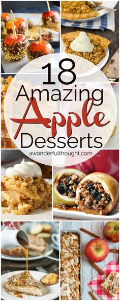 18 Amazing Apple Desserts | awonderfulthought.com