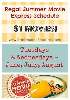 Regal Summer Movies Express Schedule 2015 ($1 Movies all summer long!) Check out the schedule and see if a theater is participating near you!