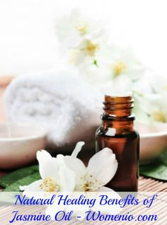 Natural Healing Benefits of Jasmine Oil... Jasmine is excellent for improving mood - particularly moodiness with your cycle or perimenopause