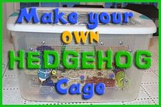 Good ideas to make a spacious hedgehog cage http://www.hedgehogaspets.com/make-your-own-diy-hedgehog-cage/