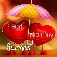 70+ Best Good Morning images for Friends - Hindi Status Good Morning Animated Images, Lovely Good Morning Images, Good Morning Beautiful Flowers, Good Morning Photos, Good Morning Love, Good Morning Messages, Morning Pictures, Good Morning Wishes, Morning Blessings