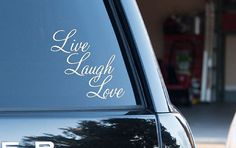 $7 Live Laugh Love Car Window Decal, Laptop Sticker Made in the USA CE15