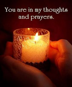 you-are-in-my-thoughts-and-prayers-candle-and-hands.jpg (548×660)