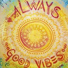 Always good vibes #cool #art #goodvibe #always - @shaklee_healthy #webstagram