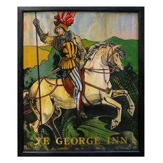 View this item and discover similar for sale at - An authentic English pub sign (one-sided) featuring a painting of St. George in a knight's armor, astride a white horse, vanquishing a dragon, entitled: British Pub, Pub Decor, Pub Signs, Design Fields, Store Signs, Flag Design, Old English, Vintage Advertisements, Ads
