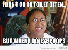 I saw yor Eye Brows and I give you..