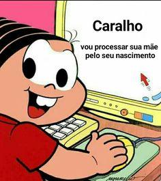 Memes brasileiros monica ideas for 2019 100 Memes, Best Memes, Dankest Memes, Maria Jose, Pingu Memes, My Mood, Reaction Pictures, Power Rangers, Cringe