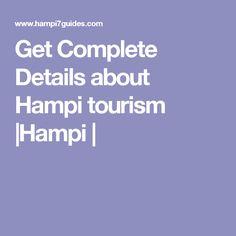 Get Complete Details about Hampi tourism Hampi, India Travel, Tourism, Turismo, Travel, Traveling