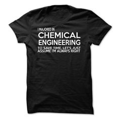 I majored in CHEMICAL ENGINEERING T-Shirt Hoodie Sweatshirts eoi. Check price ==► http://graphictshirts.xyz/?p=40178
