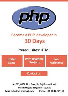 Be-practical is one of the best PHP developer training institute in Bangalore, with 100% job placement and experienced working professionals with hands on real time multiple PHPproject knowledge.
