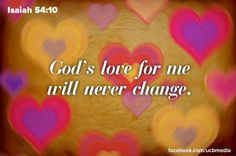 God's love for me will never change