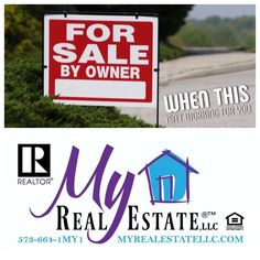 "Missouri Real Estate — When ""For Sale BY Owner"" isn't working.  Call..."
