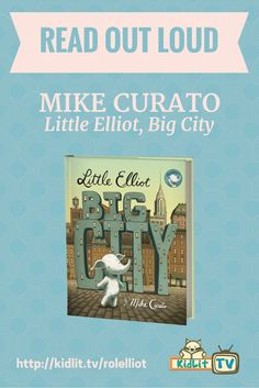 READ OUT LOUD - Little Elliot, Big City Pinterest Image