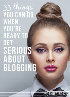 What to Do When You're Ready to Get Serious About Blogging