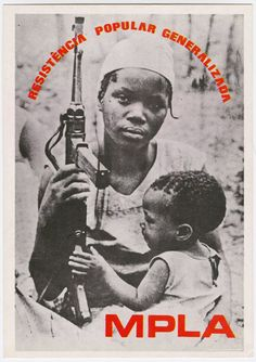 Angolan women participated in the liberation struggle against the colonist