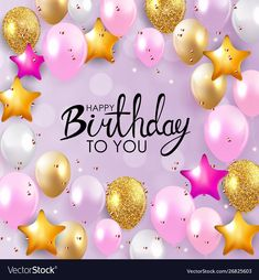 Happy Birthday Flowers Wishes, Happy Birthday Greetings Friends, Birthday Wishes Messages, Birthday Wishes And Images, Happy Birthday Pictures, Birthday Blessings, Happy Birthday Balloons, Happy Birthday Parties, Happy Birthday Cards