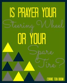 FHE on Prayer - Is Prayer Your Steering Wheel or Your Spare Tire? - Blue Skies Ahead