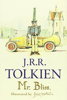 Bliss: J.Tolkien's little-known children's book for his own kids, lovingly handwritten and illustrated by the author himself. J. R. R. Tolkien, Tolkien Books, Hermann Hesse, Book Club Books, Books To Read, Book Art, Bliss, Father Christmas, Christmas 2017