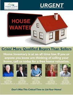 We have more buyers than sellers, consider listing with us today.