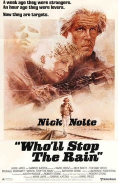Who'll Stop the Rain (1978) Original One Sheet Movie Poster