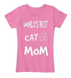 World's Best  Cat Mom True Pink Women's T-Shirt Front