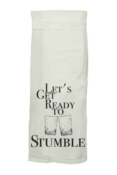 This Let's Get Ready To Stumble Flour Sack Tea Towel by Twisted Wares will hang tight as the center of attention in your kitchen. Dish Towels, Hand Towels, Tea Towels, Twisted Tea, Flour Sack Towels, Flour Sacks, Silhouette Projects, Silhouette Cameo, Get Ready