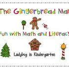 Gingerbread Man Fun with Math and Literacy is aligned with Common Core standards with 79 pages of activities. I have included activities to also us...