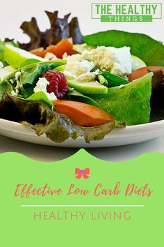 Effесtіvе Lоw Carb Diets #thehealthythings