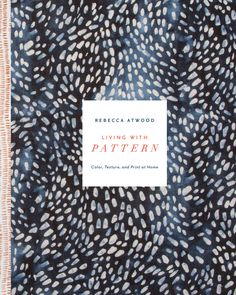Ever since Rebecca Atwood announced her book, Living with Pattern, I've been so…
